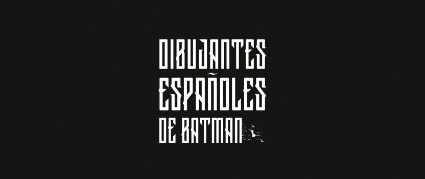 Exposición Dibujantes españoles de Batman